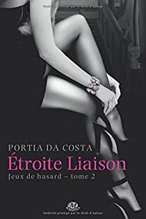 Jeux de Hasard, tome 2 : Etroite Liaison par Da Costa
