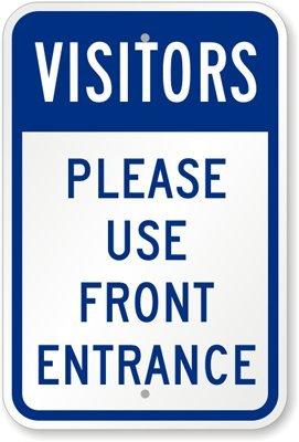 Visitors Please Use Front Entrance Sign 24 Quot X 18