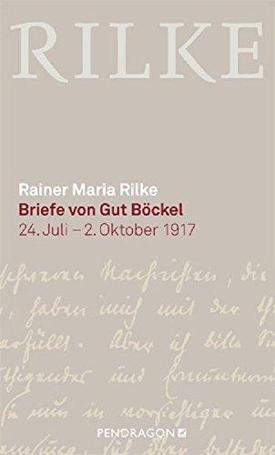 Briefe von Gut Böckel: 24. Juli- 2. Oktober 1917