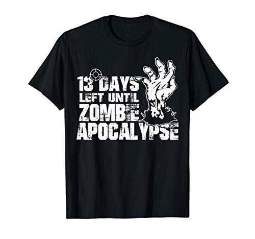 Days Left Until Halloween (13 Days Left Until Zombie Apocalypse | Halloween Gift)