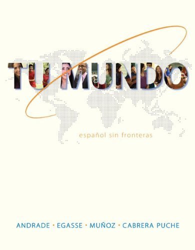 Tu Mundo: Espanol Sin Fronteras (Spanish and English Edition) by Magdalena Andrade (2013-04-09)