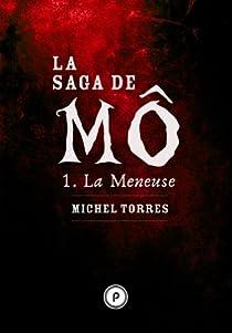 La saga de Mô, tome 1 : La Meneuse par Torres