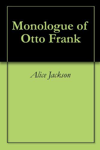 Monologue of Otto Frank