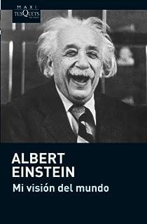 Mi visión del mundo par Einstein