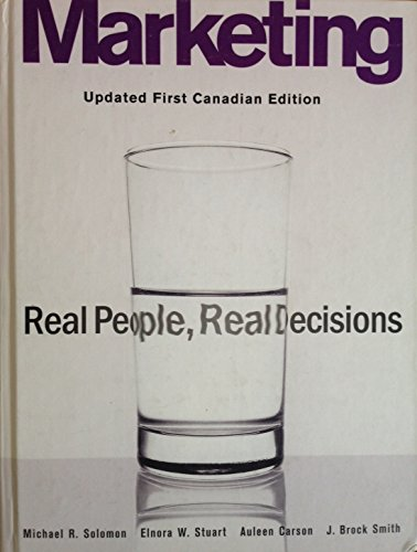 Marketing: Real People, Real Decisions, Updated First Edition with CD-ROM, Canadian Edition