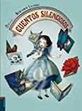 img - for Cuentos Silenciosos (Spanish Edition) book / textbook / text book