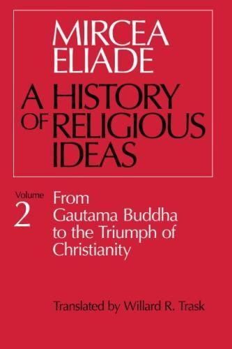 E.B.O.O.K A History of Religious Ideas, Vol. 2: From Gautama Buddha to the Triumph of Christianity PPT