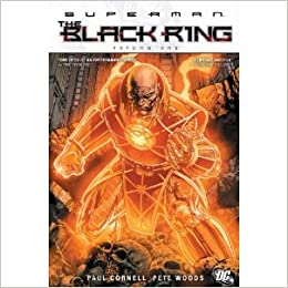 Superman: The Black Ring (Hardcover): Pete Woods