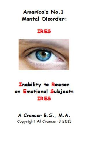 Americas No. 1 Mental Disorder: IRES