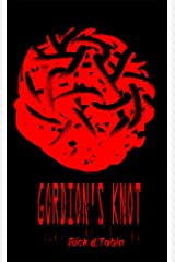 Gordion's Knot Kindle Edition