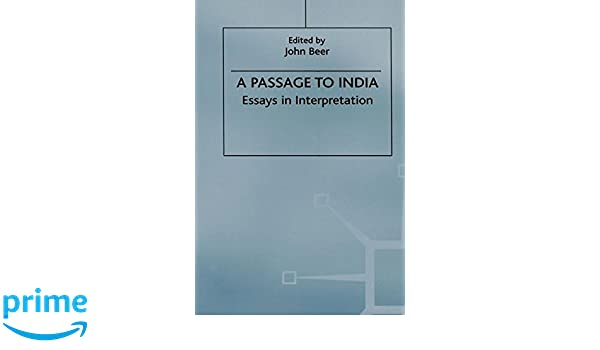 Thesis Statement For Process Essay Amazoncom A Passage To India Essays In Interpretation   J Beer Books Essays And Term Papers also Sample Essay English Amazoncom A Passage To India Essays In Interpretation  Topics For An Essay Paper