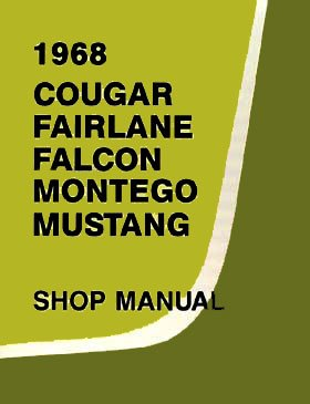 1968 Ford Shop Service Repair Manual (with Decal) - Cougar Falcon Fairlane Montego Mustang ()