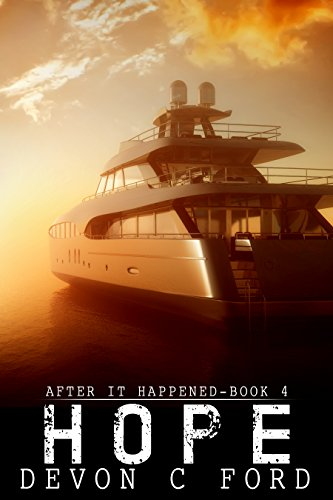 Hope: After It Happened Book 4 by [Ford, Devon C]