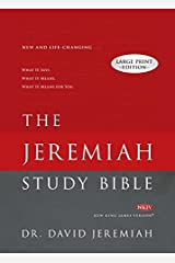 The Jeremiah Study Bible: What It Says. What It Means. What It Means for You. (NKJV) Large Print Edition