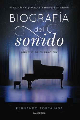 Biografía del sonido: Anhelo de vibración (Spanish Edition)