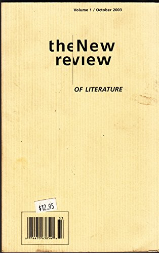 THE NEW REVIEW Of Literature Volume 1 October 2003 (Otis College Of Art And Design Reviews)