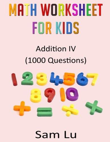 Amazon.com: Math Worksheet for Kids: Addition I (9781519591067 ...
