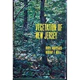 Vegetation of New Jersey, Beryl Robichaud and Murray F. Buell, 0813507456