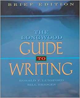 Book The Longwood Guide to Writing by Ronald F. Lunsford (1999-12-16)