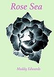 Rose Sea (One Black Rose Book 5)