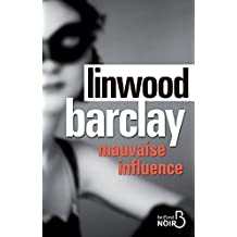 Mauvaise influence (BELFOND NOIR) (French Edition)