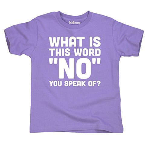 What Is This Word No You Speak Of Funny Terrible Two's Novelty Toddler T-Shirt