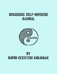Beginning Self-Defense Manual by David Eckstein Goldman (2012-08-25)