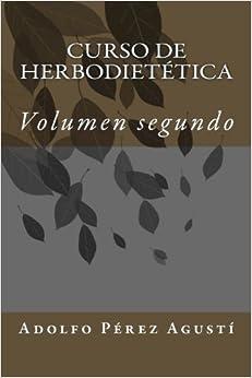 Book Curso de herbodietética: Volumen segundo: Volume 2 (Cursos formativos)