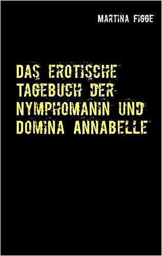 Tagebuch der Lust (German Edition)