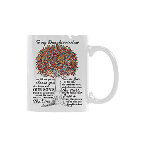 To My Daughter-In-law Mug - I Did Not Get To Choose You That Honor Was My Sons - Coffee Mug holder - Gift For Family and Friend - 11 Ounce