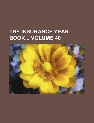 The Insurance year book Volume 40 Pdf