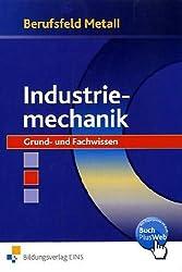 Berufsfeld Metall, Industriemechanik