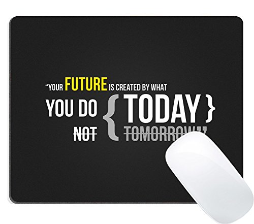 Price comparison product image Wknoon Mouse Pad Inspirational Quotes,  Your future is created by what you do today not tomorrow
