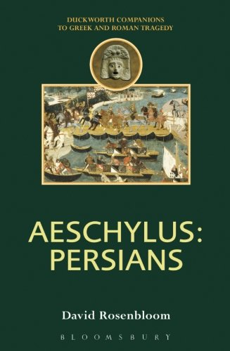 Aeschylus: Persians (Companions to Greek and Roman Tragedy) -