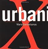 X-Urbanism, Mario Gandelsonas, 1568981511
