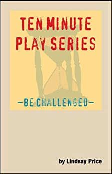 ten minute play series be challenged pdf