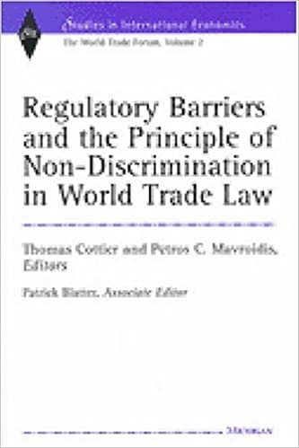 Book Regulatory Barriers and the Principle of Non-discrimination in World Trade Law: Past, Present and Future (Studies in International Economics)