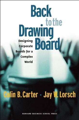 - Back to the Drawing Board: Designing Corporate Boards for a Complex World