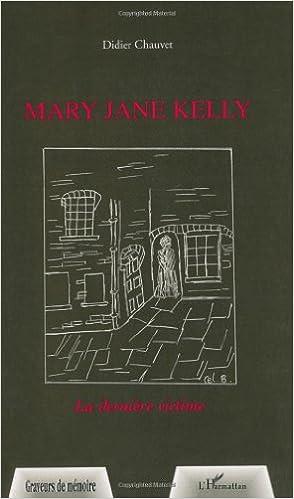 Livres Mary Jane Kelly : La dernière victime pdf, epub