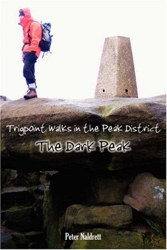 Trigpoint Walks in the Peak District - The Dark Peak (Best Walks In Derbyshire Peak District)