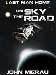 On the Sky Road (Last Man Home Book 2)