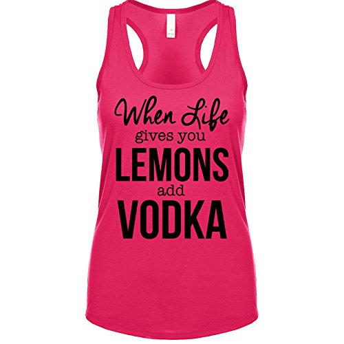 Shirtgoals When Life Gives You Lemons Add Vodka Women's Tank Raspberry (Raspberry Vodka)