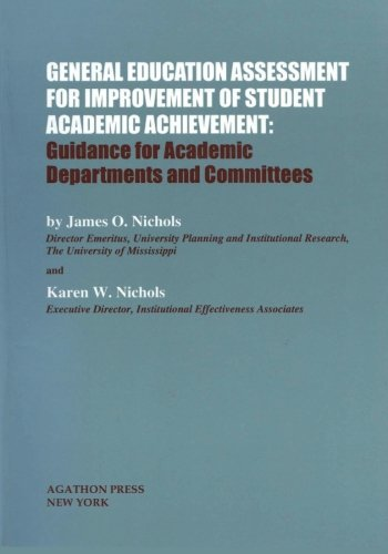 General Education Assessment for Improvement of Student Academic Achievement: Guidance for Academic Departments and Comm