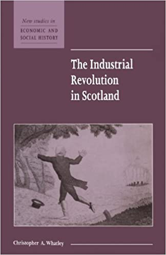 Book The Industrial Revolution in Scotland (New Studies in Economic and Social History) by Christopher A. Whatley (1993-02-05)