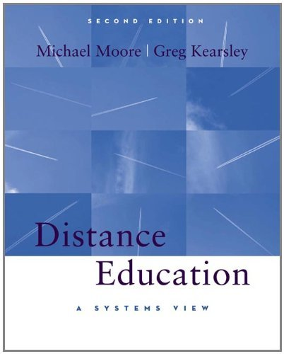 By Michael G. Moore - Distance Education: A Systems View: 2nd (second) Edition