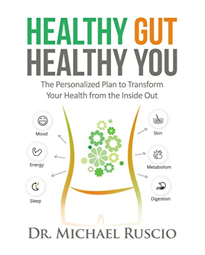 Healthy Gut, Healthy You: The Personalized Plan to Transform Your Health from the Inside Out (English Edition)