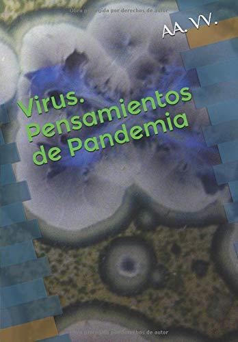 Virus. Pensamientos de Pandemia: Amazon.es: VV., AA.: Libros