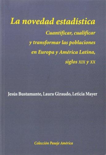 Descargar Libro La Novedad Estadística Jesús Bustamante García