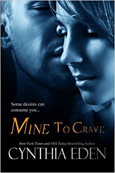 Mine to Crave: Volume 4 (Mine - Romantic Suspense)