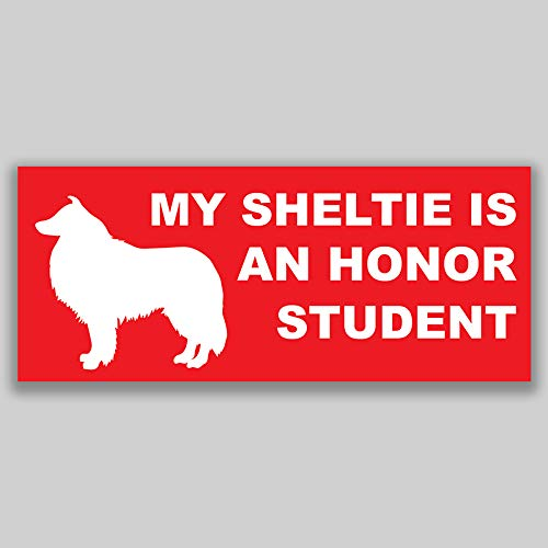 JMM Industries My Sheltie is an Honor Student Vinyl Decal Sticker Car Window Bumper 2-Pack 7.5 Inches by 3 Inches Premium Quality UV Protective Laminate PDS1220